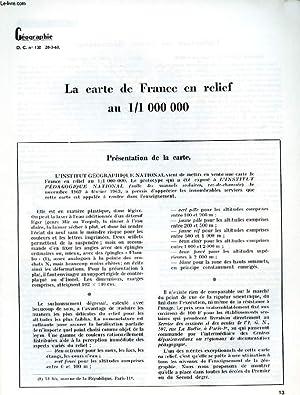 GEOGRAPHIE D.C N°132. LA CARTE DE FRANCE EN RELIEF AU 1/1 000 000.: COLLECTIF