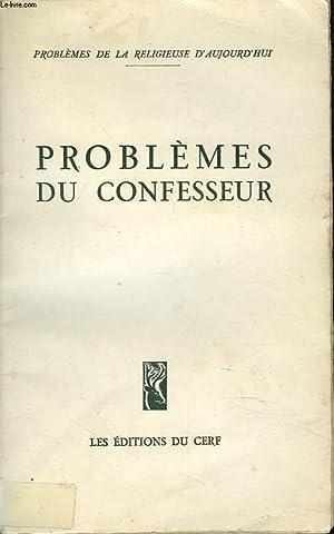 PROBLEMES DU CONFESSEUR.: COLLECTIF
