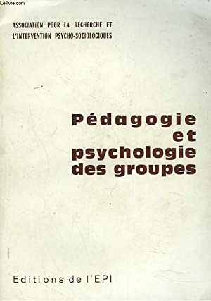 PEDAGOGIE ET PSYCHOLOGIE DES GROUPES: COLLECTIF