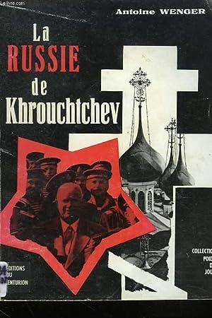 LA RUSSIE DE KHROUCHTCHEV: ANTOINE WENGER