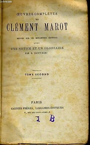 OEUVRES COMPLETES DE CLEMENT MAROT Tome 2 (revue sur les meilleures éditions avec une notice...