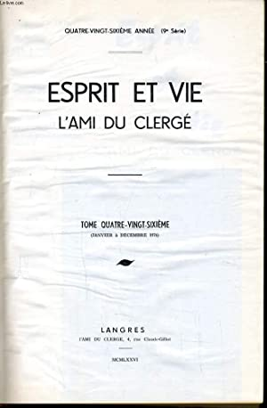 ESPRIT ET VIE L'AMI DU CLERGE (revue de question ecclésiastique) Tome 86 du n°1 au ...