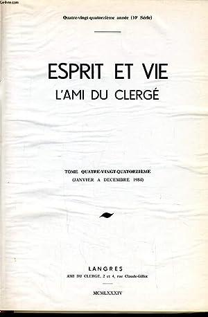 ESPRIT ET VIE L'AMI DU CLERGE (revue de question ecclésiastique) Tome 94 du n°1 au ...