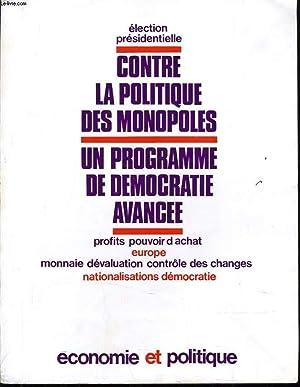 ECONOMIE ET POLITIQUE (revue marxiste d'économie) n°179 : Election pré...