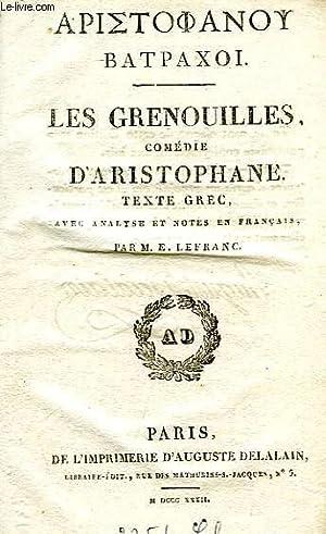 LES GRENOUILLES, COMEDIE: ARISTOPHANE, Par E. LEFRANC