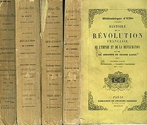 HISTOIRE DE LA REVOLUTION FRANCAISE, DE L'EMPIRE ET DE LA RESTAURATION EN 3 PARTIES (MANQUES LA...