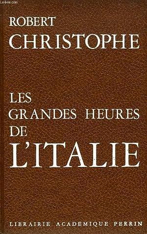 LES GRANDES HEURES DE L'ITALIE: CHRISTOPHE ROBERT