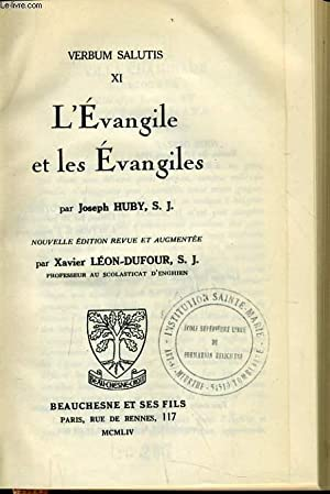 VERBUM SALUTIS tome XI : L'évangile et les évangiles: JOSEPH HUBY