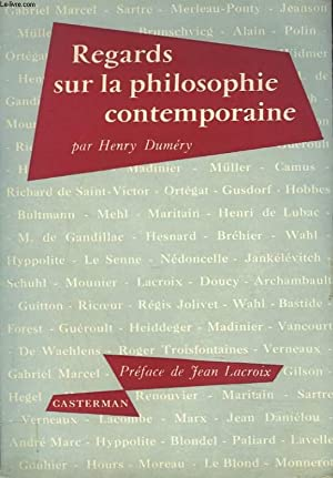REGARDS SUR LA PHILOSOPHIE CONTEMPORAINE: HENRY DUMERY