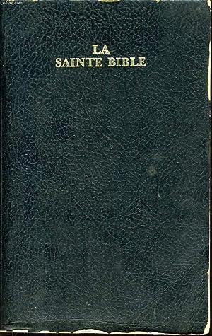 LA SAINTE BIBLE qui comprend l'ancien et le nouveau testament traduits d'après les...