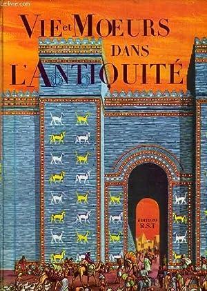 VIE ET MOEURS DANS L'ANTIQUITE: B. WINER