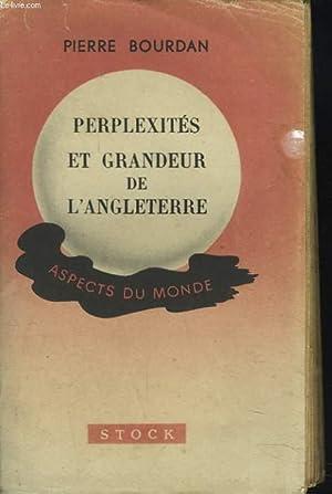 PERPLEXITES ET GRANDEUR DE L'ANGLETERRE: PIERRE BOURDAN