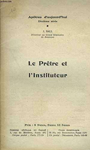 LE PRÊTRE ET L'INSTITUTEUR.: J. BALL