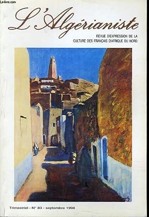 L'ALGERIANISTE n° 83 : Ma famille -: YVES NAZE direction