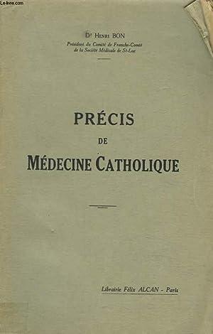 PRECIS DE MEDECINE CATHOLIQUE: HENRI BON