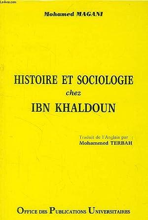 HISTOIRE ET SOCIOLOGIE CHEZ IBN KHALDOUN: MAGANI MOHAMED
