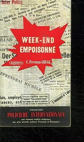 WEEK END EMPOISONNE.: GREGG FREEMAN C.