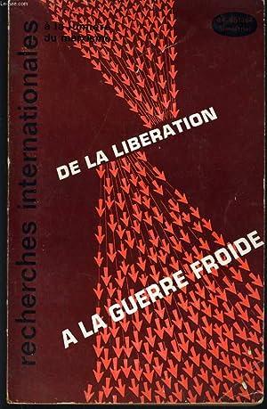 RECHERCHE INTERNATIONALES A LA LUMIERE MARXISME n°44-45 : De la liberation à la guerre froide.: ...