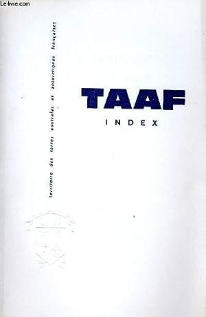 TAAF - TERRES AUSTRALES ET ANTARCTIQUES FRANCAISES - INDEX - N°34 AU N°-52-53: COLLECTIF