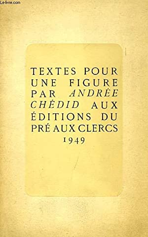 TEXTES POUR UNE FIGURE: CHEDID ANDREE
