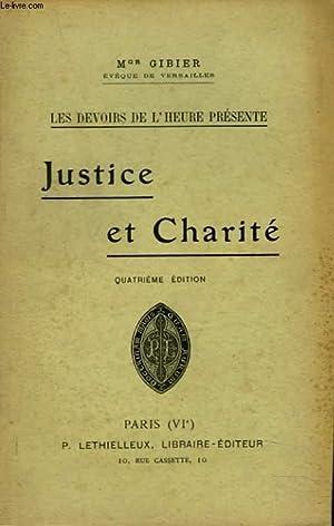 LES DEVOIRS DE L'HEURE PRESENTE. JUSTICE ET CHARITE.: Mgr GIBIER, EVÊQUE DE VERSAILLES