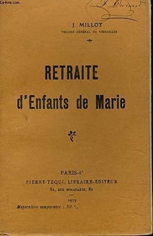 RETRAITE D'ENFANTS DE MARIE.: J. MILLOT