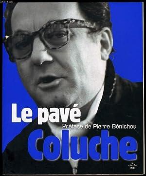 LE PAVE: COLUCCHE