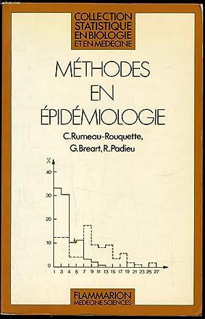 METHODES EN EPIDEMIOLOGIE: C. RUMEAU-ROUQUETTE & G. BREART & R. PADIEU