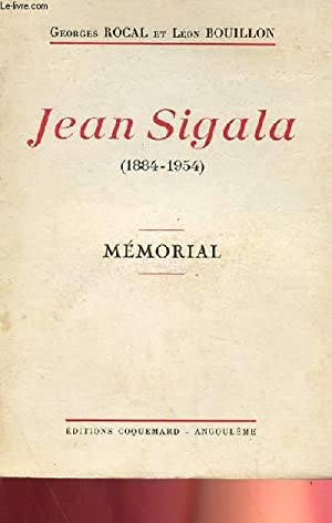 JEAN SIGALA, MEMORIAL: GEORGES ROCAL ET LEON BOUILLON