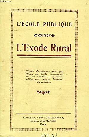 L'ECOLE PUBLIQUE CONTRE L'EXODE RURAL: COLLECTIF