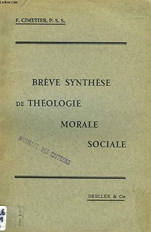 BREVE SYNTHESE DE THEOLOGIE MORALE SOCIALE: F. CIMETIER, P.S.S.