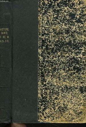HISTOIRE SAINTE ET VIE DE N.-S. JESUS CHRIST.: UNE REUNION DE PROFESSEURS