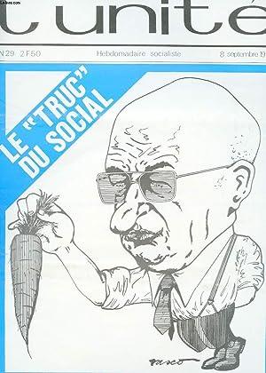 """L'UNITE HEBDOMADAIRE SOCIALISTE. N°29. 8 SEPTEMBRE 1972. LE """"TRUC """" DU SOCIAL. ..."""