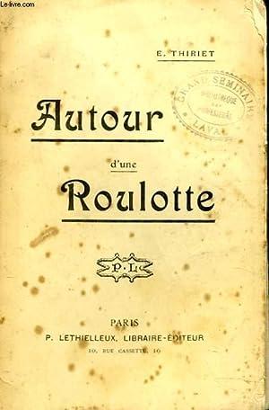 AUTOUR D'UNE ROULOTTE: E. THIRIET