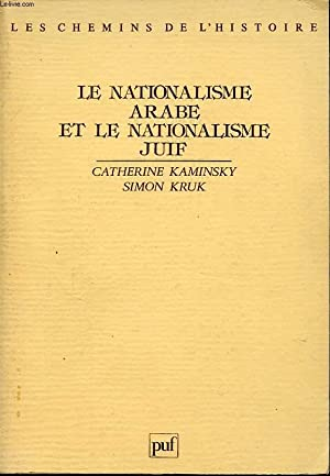 LE NATIONALISME ARABE ET LE NATIONALISME JUIF