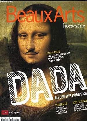 BEAUX ARTS hors série n°13 : Dada au centre de Pompidou - Portfolio les oeuvres majeurs ...