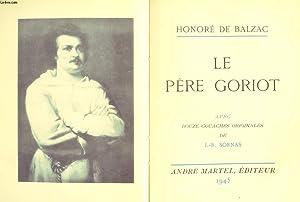 LE PERE GORIOT: DE BALZAC HONORE
