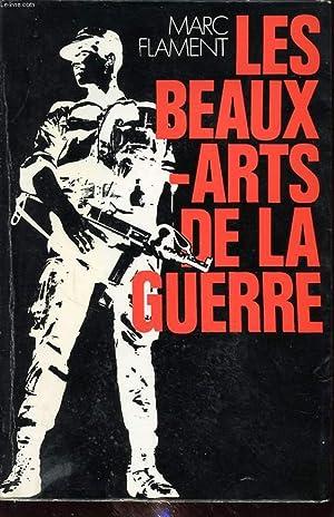 LES BEAUX ARTS DE LA GUERRE: MARC FLAMENT