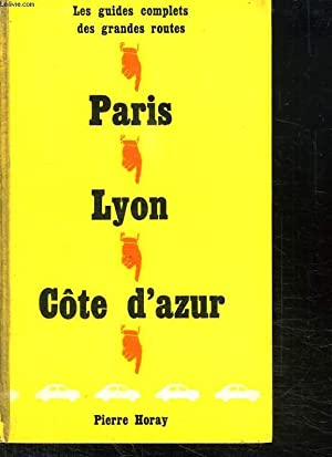 PARIS LYON COTE D AZUR.: COLLECTIF.