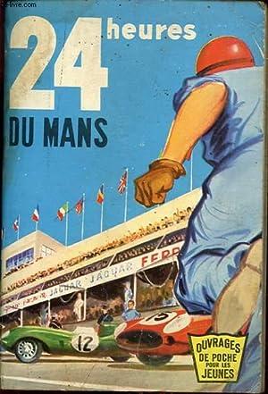 LES 24 HEURES DU MANS: PAUL MASSONET ET FRANCOIS CAVANNA