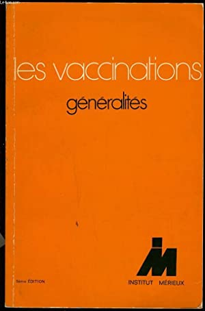 LES VACCINATIONS généralités: COLLECTIF