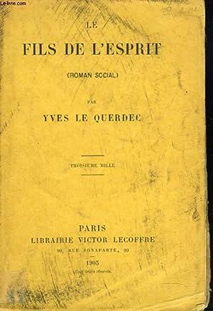 LE FILS DE L'ESPRIT: YVES LE QUERDEC