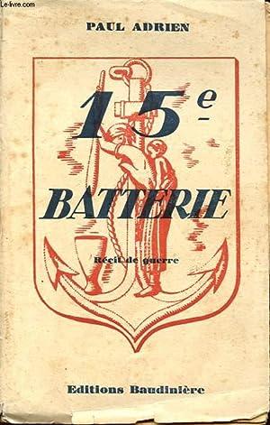 15e BATTERIE: MICHEL ADRIEN