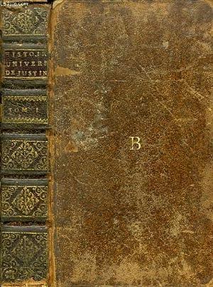 HISTOIRE UNIVERSELLE DE TROGUES POMPEE, REDUITE EN ABREGE, TOME I: JUSTIN, Par L'Abbé A. DE PORT ...