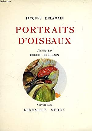 PORTRAITS D'OISEAUX: DELAMAIN JACQUES