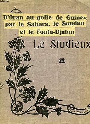 D'ORAN AU GOLFE DE GUINEE PAR LE SAHARA, LE SOUDAN ET LE FOUTA-DJALON (RECUEIL DE COUPURES): ...