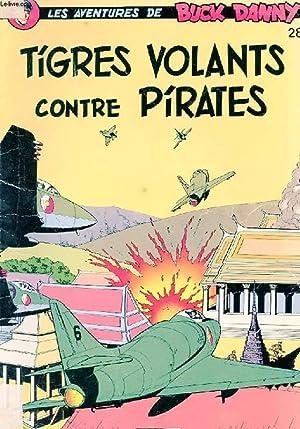 LES AVENTURES DE BUCK DANNY N°28. TIGRES VOLANTS CONTRE PIRATES: CHARLIER J.-M ET HUBINON V.