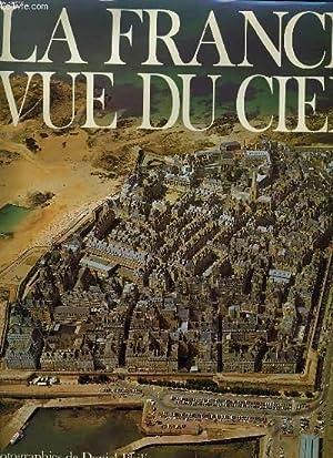 LA FRANCE VUE DU CIEL: COLETTE GOUVION