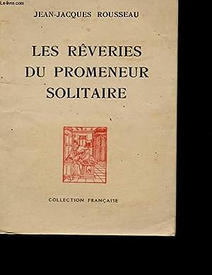 LES REVERIES DU PROMENEUR SOLITAIRE.: ROUSSEAU JEAN-JACQUES