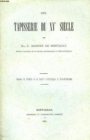 UNE TAPISSERIE DU XVe SIECLE. Extrait du bulletin de la Société Archéologique ...